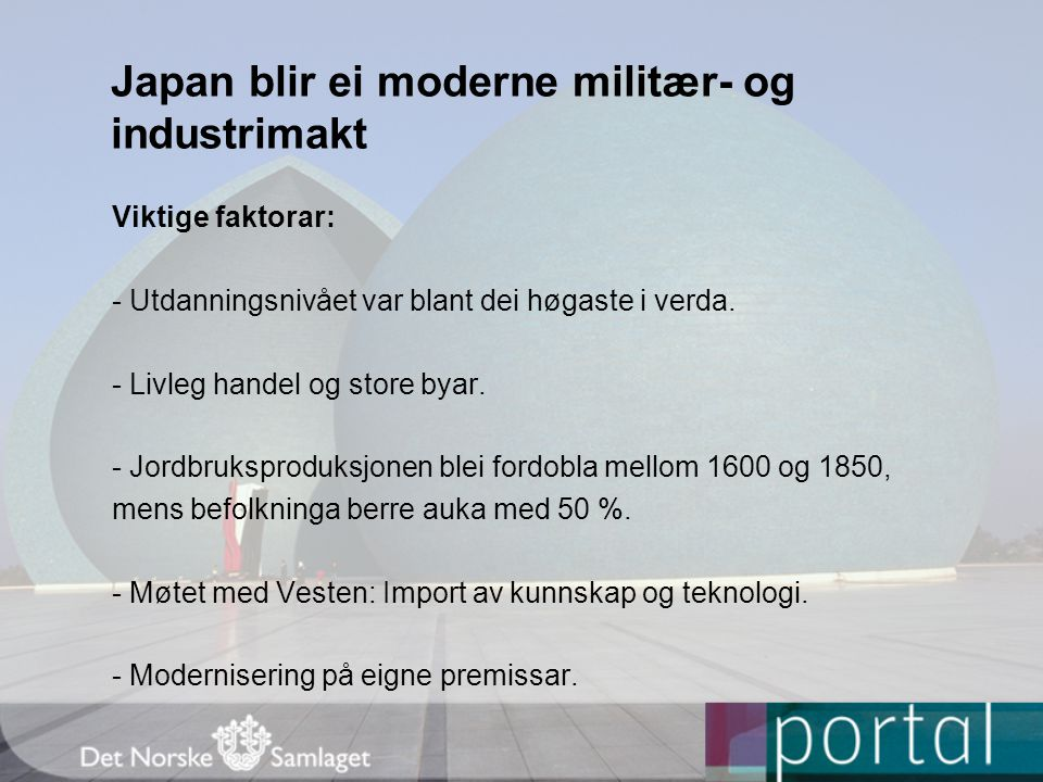 Japan blir ei moderne militær- og industrimakt