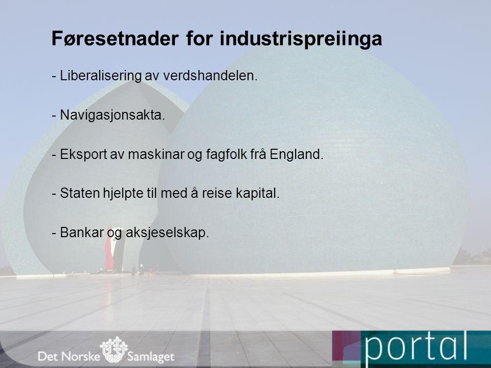Føresetnader for industrispreiinga