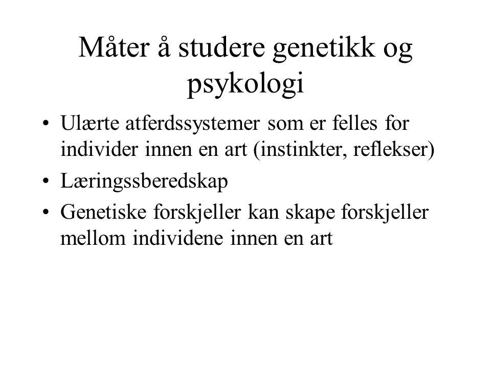 Måter å studere genetikk og psykologi