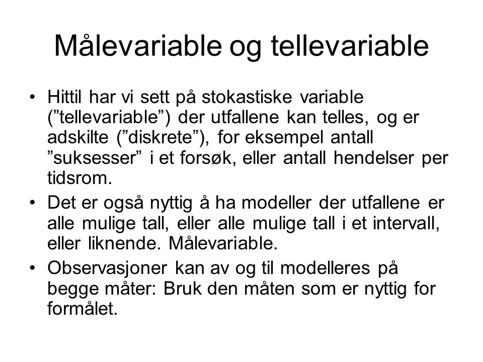 Målevariable og tellevariable