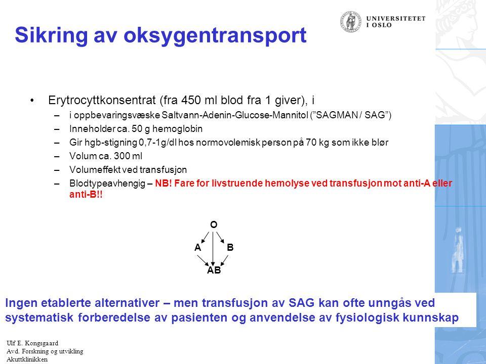 Sikring av oksygentransport