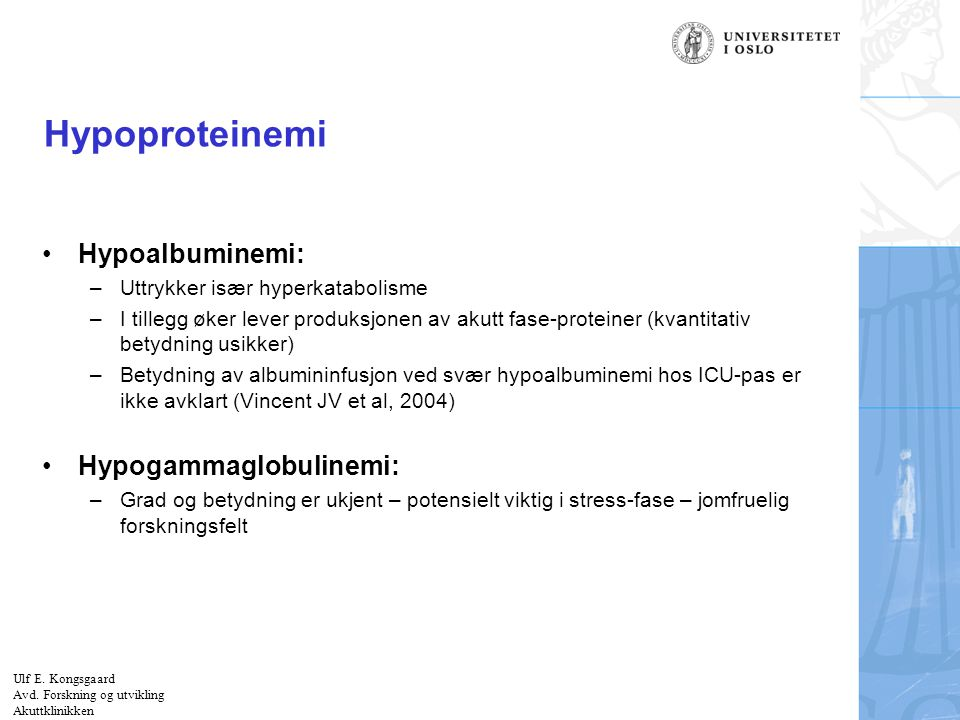 Hypoproteinemi Hypoalbuminemi: Hypogammaglobulinemi: