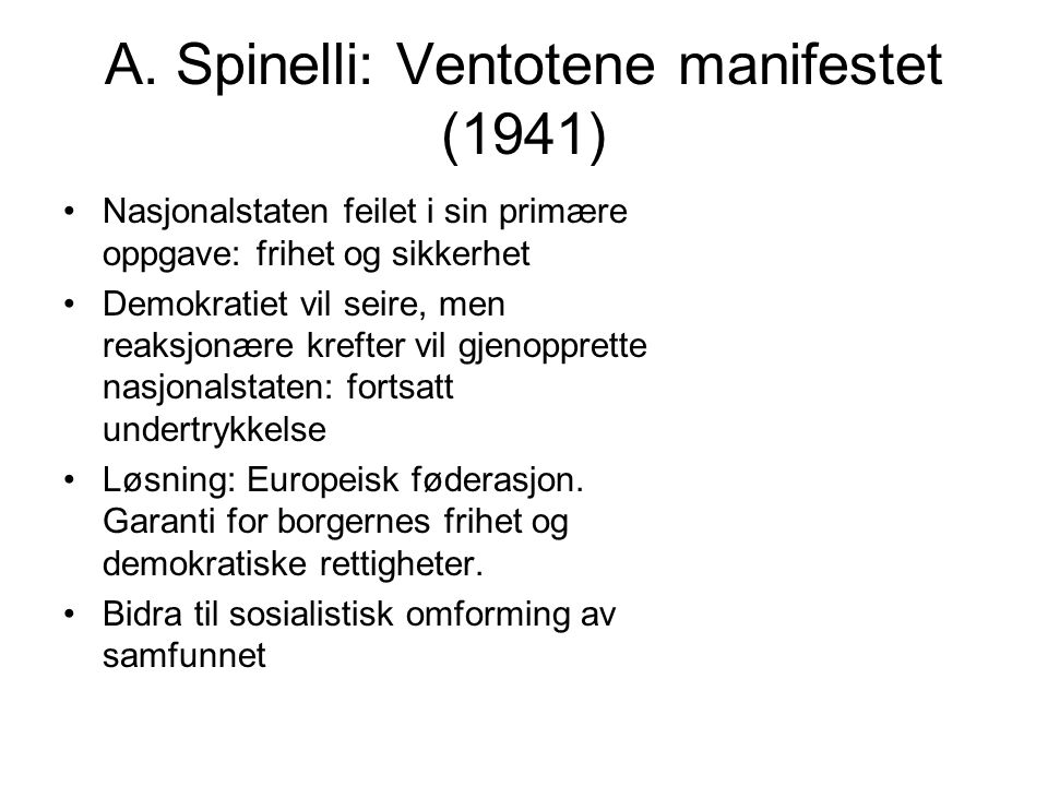 A. Spinelli: Ventotene manifestet (1941)