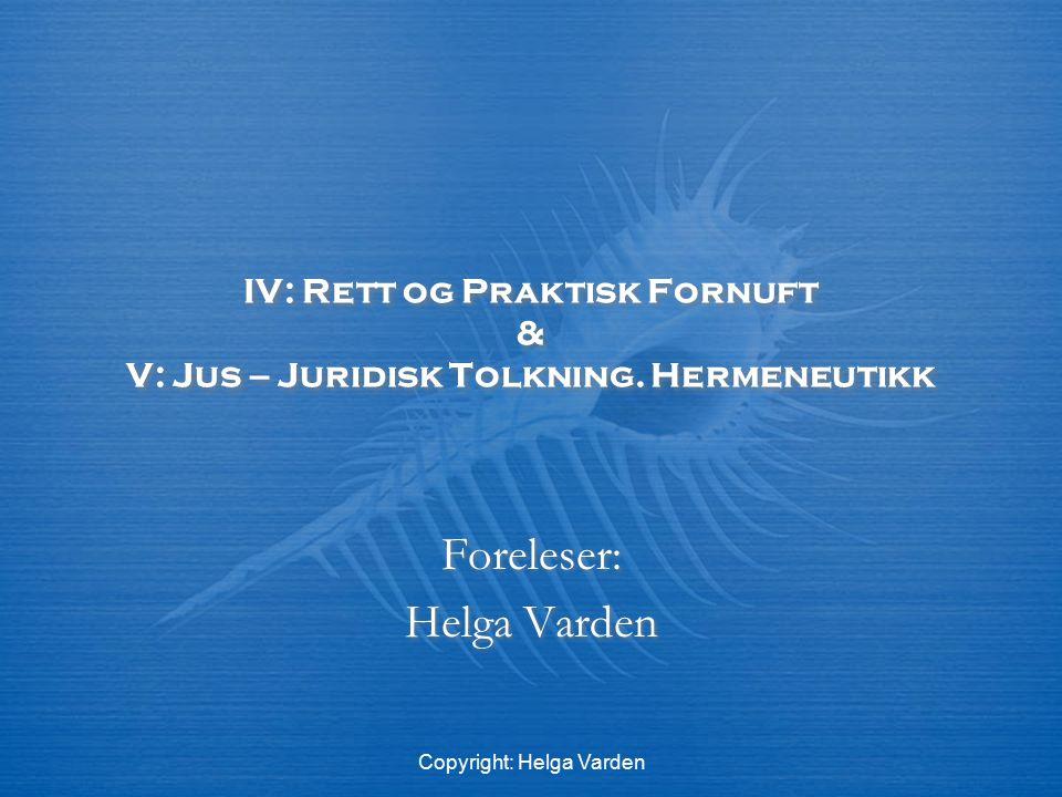 Foreleser: Helga Varden