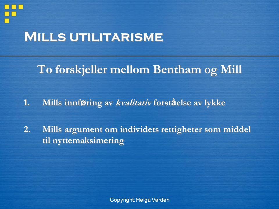 To forskjeller mellom Bentham og Mill