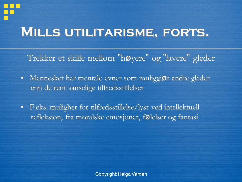 Mills utilitarisme, forts.