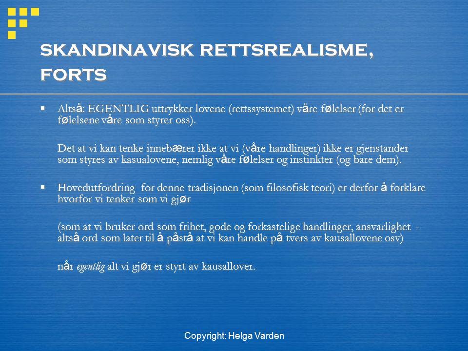skandinavisk rettsrealisme, forts