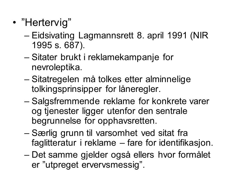 Hertervig Eidsivating Lagmannsrett 8. april 1991 (NIR 1995 s. 687).