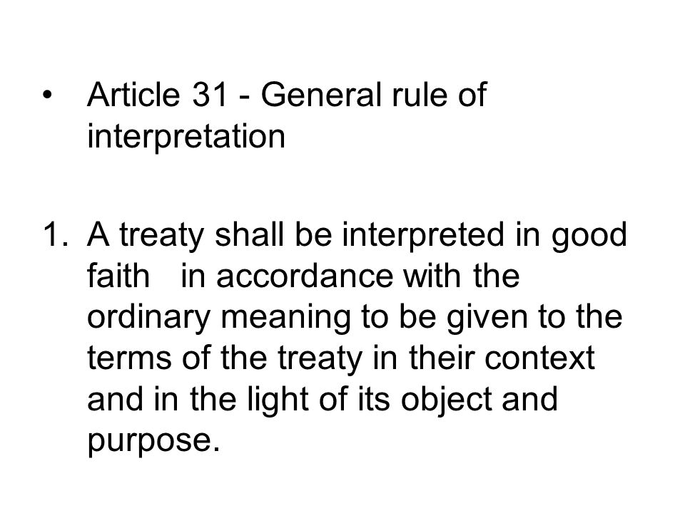 Article 31 - General rule of interpretation