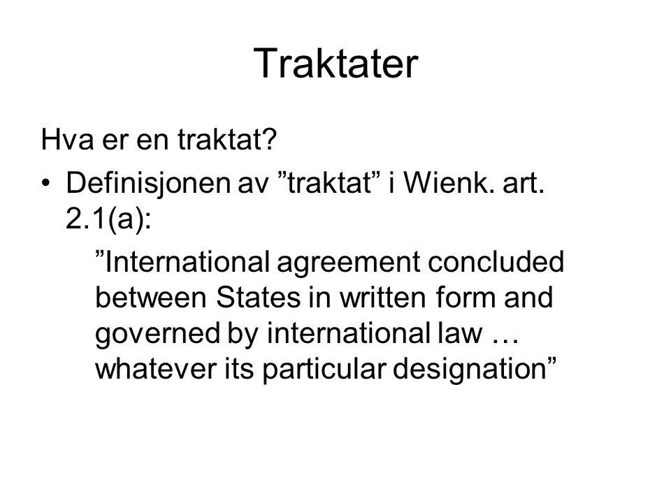 Traktater Hva er en traktat