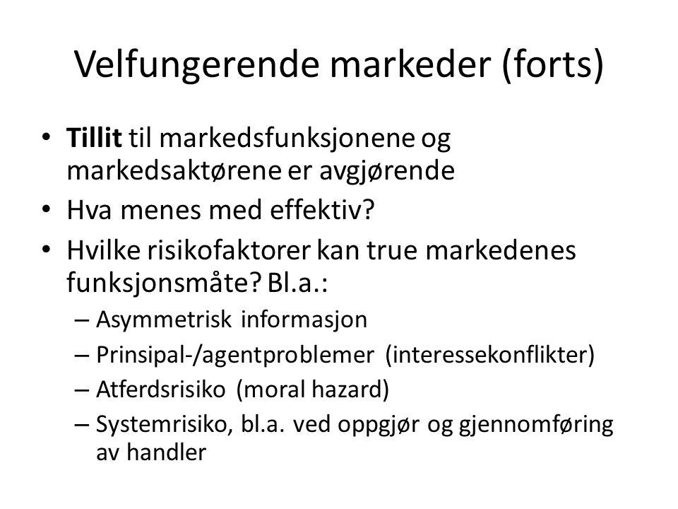Velfungerende markeder (forts)