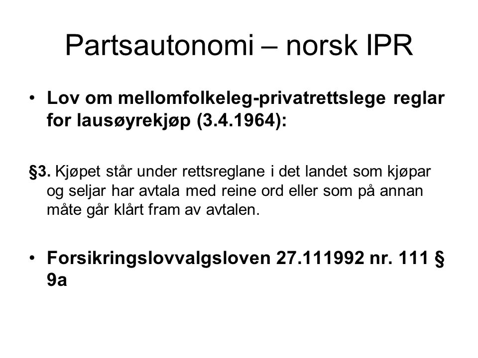 Partsautonomi – norsk IPR