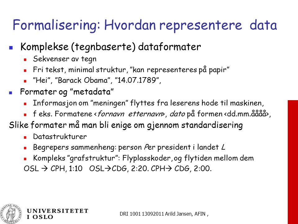 Formalisering: Hvordan representere data
