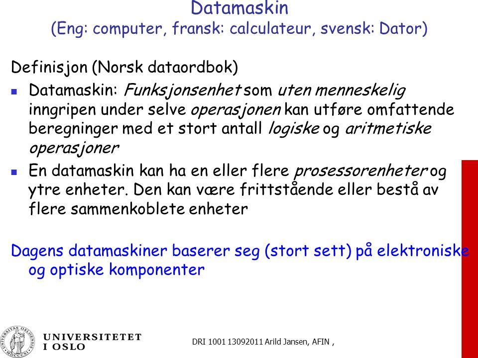 Datamaskin (Eng: computer, fransk: calculateur, svensk: Dator)