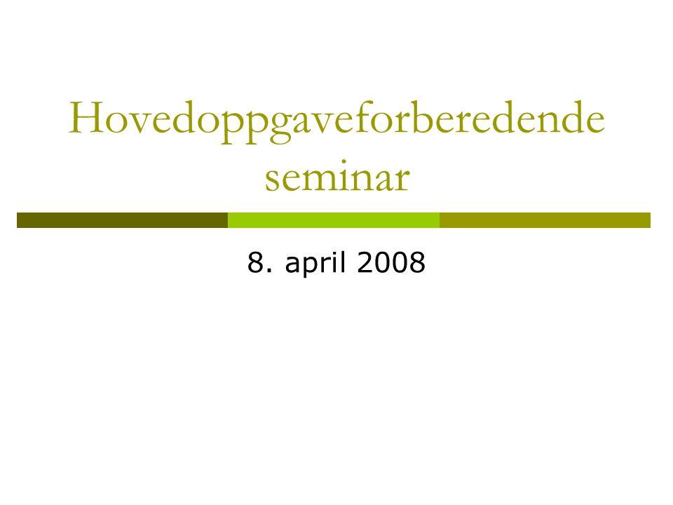 Hovedoppgaveforberedende seminar