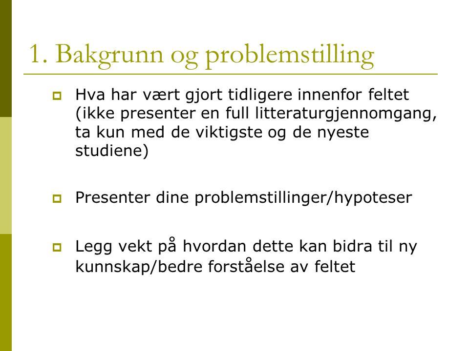 1. Bakgrunn og problemstilling
