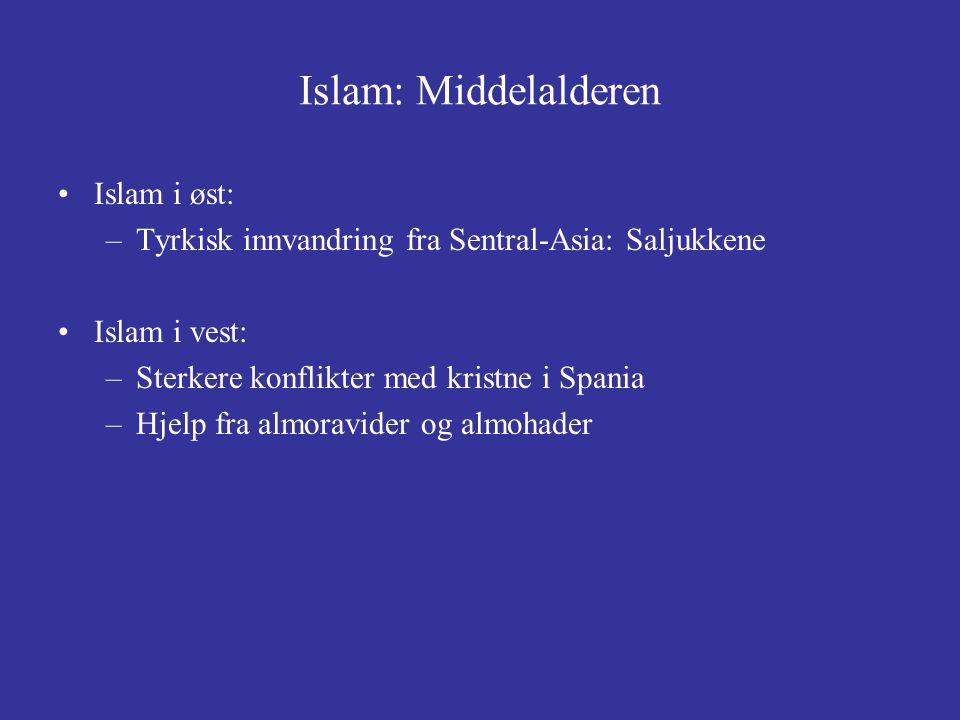 Islam: Middelalderen Islam i øst: