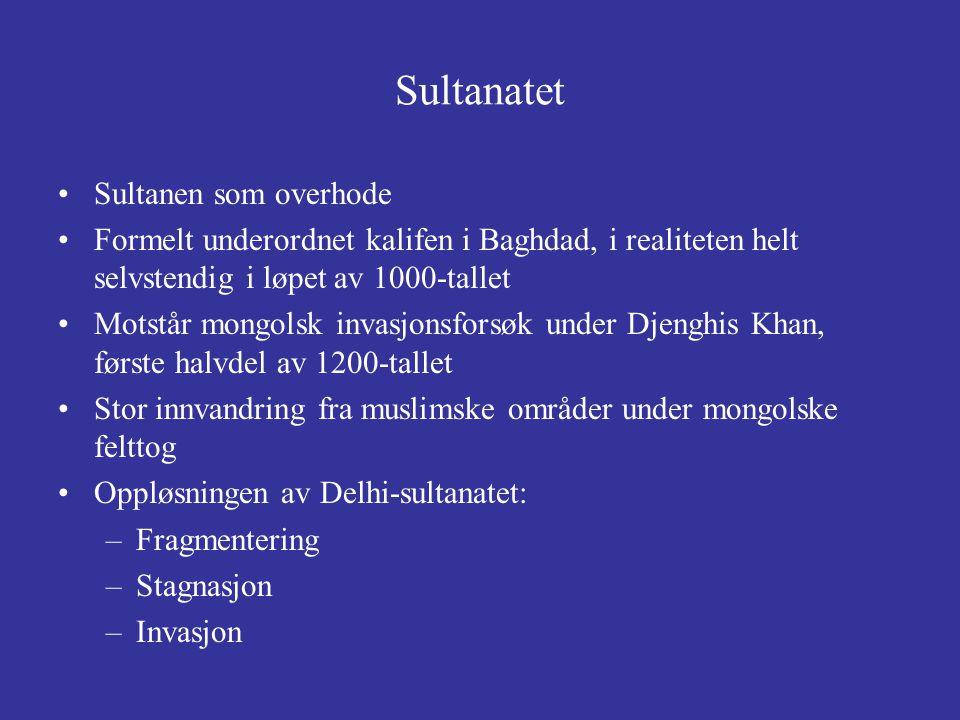 Sultanatet Sultanen som overhode
