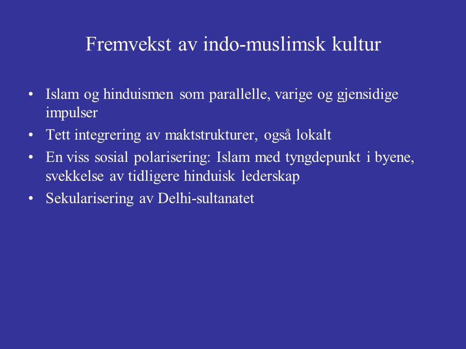 Fremvekst av indo-muslimsk kultur