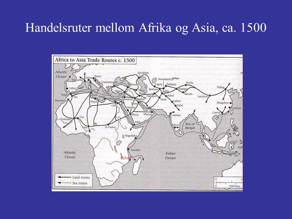 Handelsruter mellom Afrika og Asia, ca. 1500