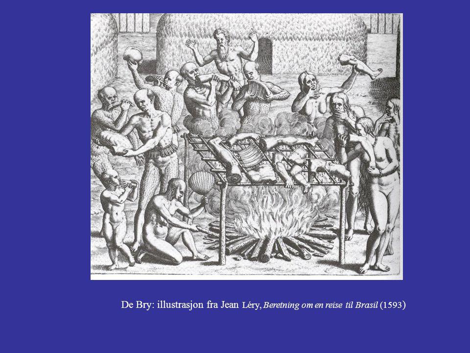 De Bry: illustrasjon fra Jean Léry, Beretning om en reise til Brasil (1593)