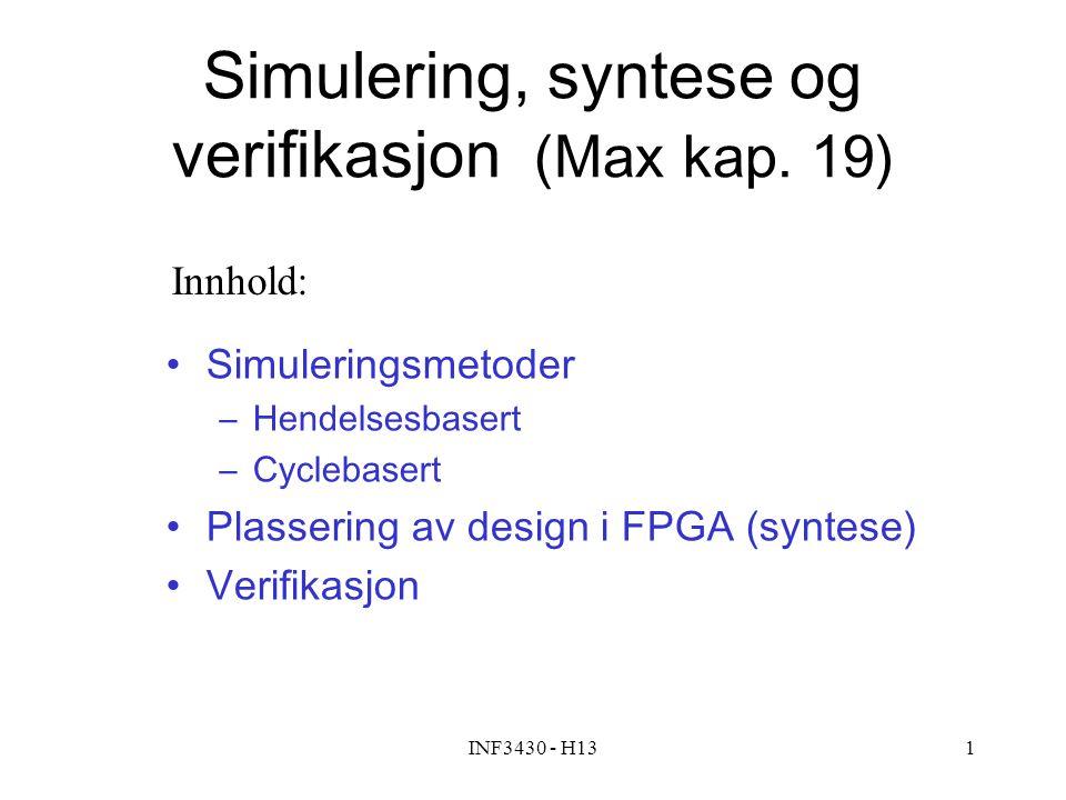 Simulering, syntese og verifikasjon (Max kap. 19)