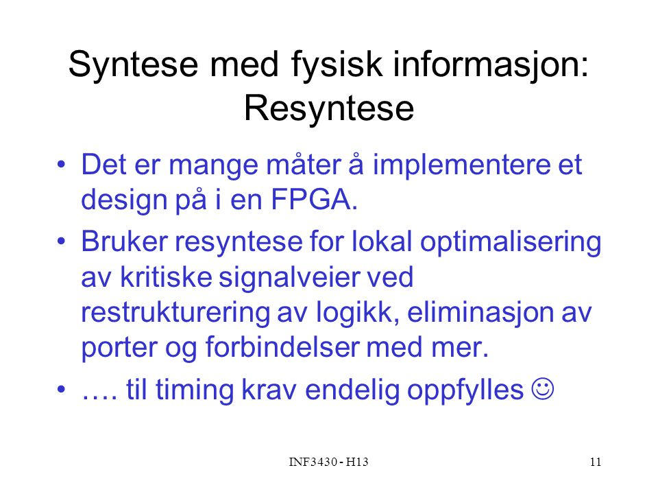 Syntese med fysisk informasjon: Resyntese