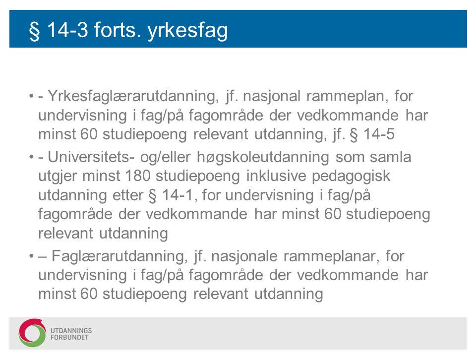 § 14-3 forts. yrkesfag
