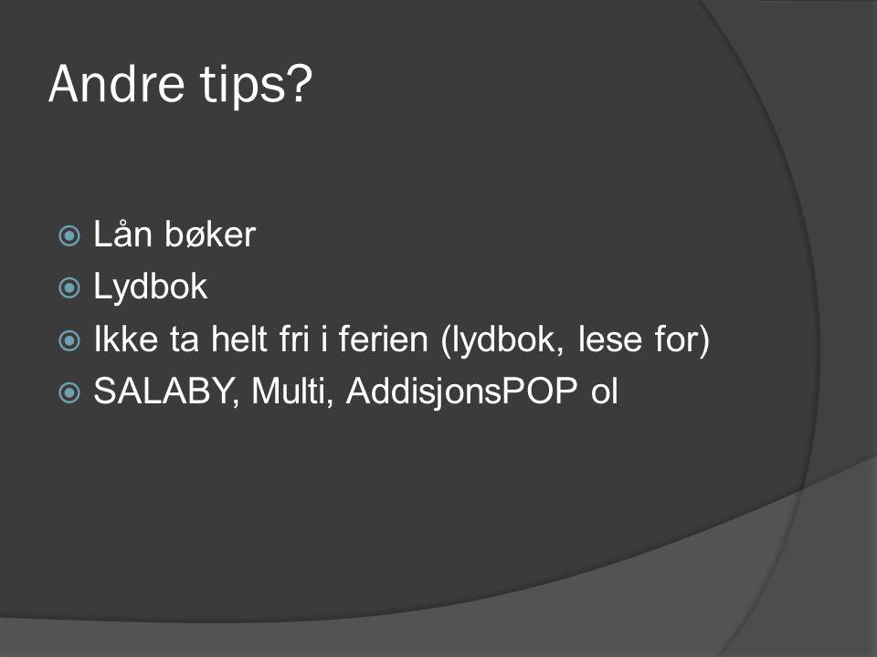 Andre tips Lån bøker Lydbok