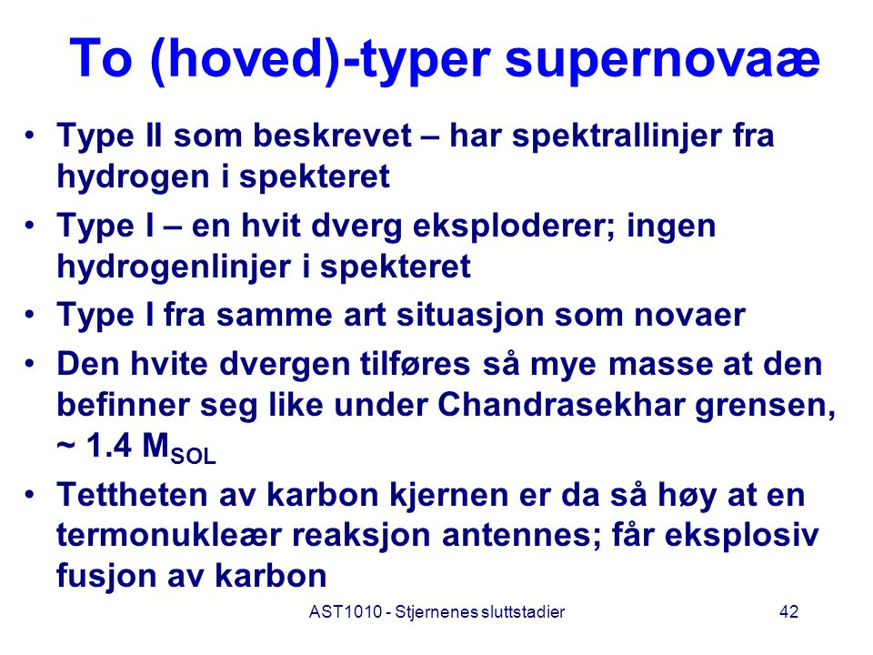 To (hoved)-typer supernovaæ
