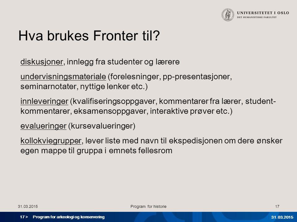 Hva brukes Fronter til diskusjoner, innlegg fra studenter og lærere