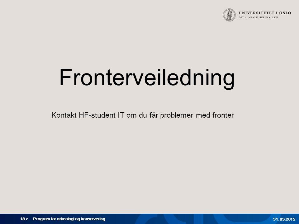 Kontakt HF-student IT om du får problemer med fronter