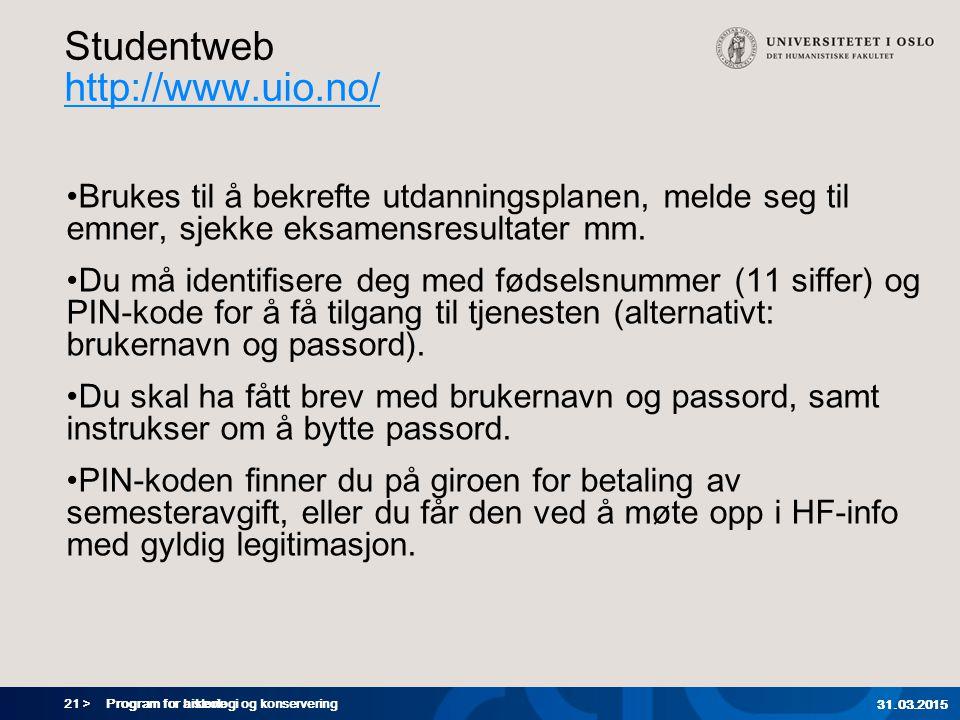Studentweb http://www.uio.no/
