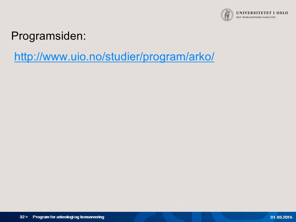 Programsiden: http://www.uio.no/studier/program/arko/