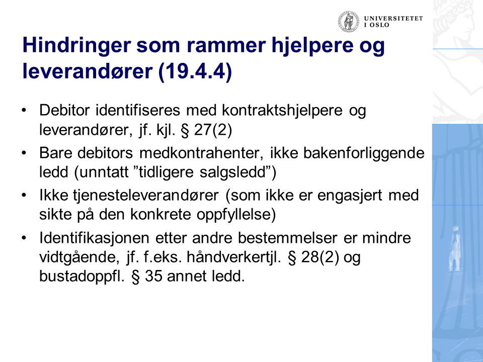 Hindringer som rammer hjelpere og leverandører (19.4.4)