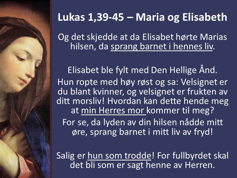 Lukas 1,39-45 – Maria og Elisabeth