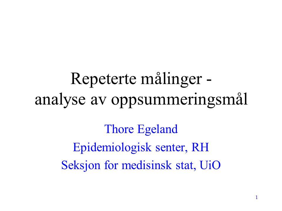 Repeterte målinger - analyse av oppsummeringsmål