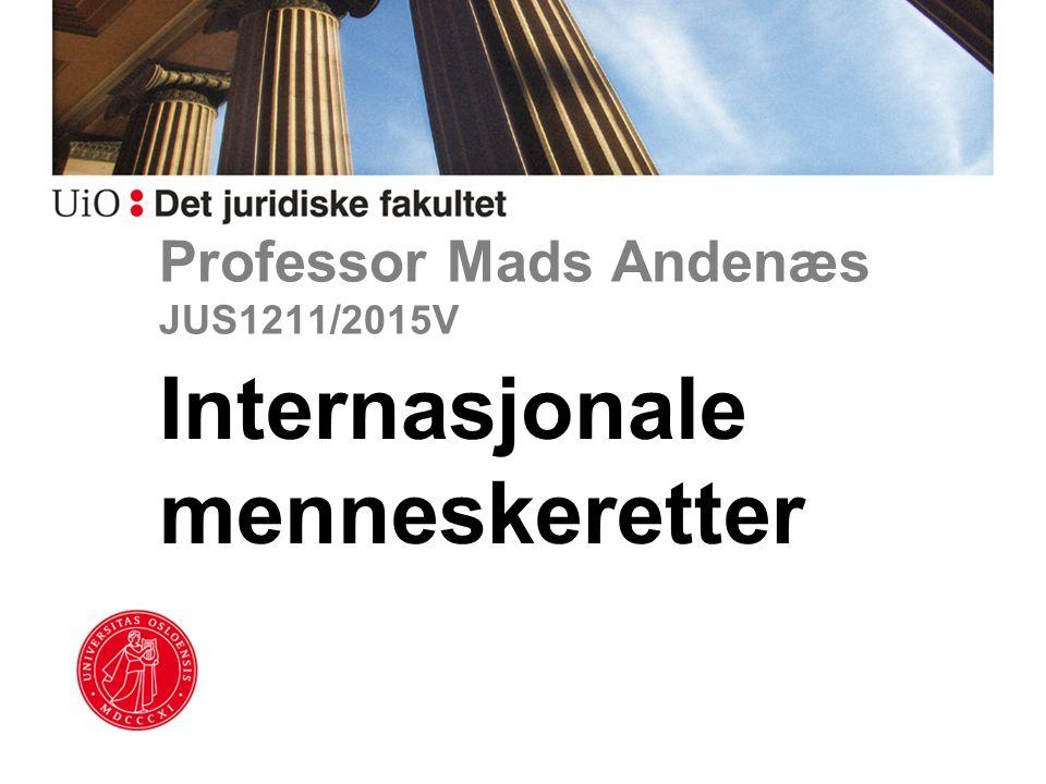 Professor Mads Andenæs JUS1211/2015V