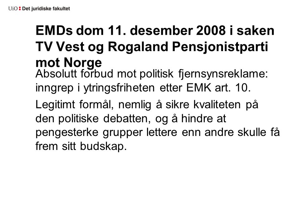 EMDs dom 11. desember 2008 i saken TV Vest og Rogaland Pensjonistparti mot Norge