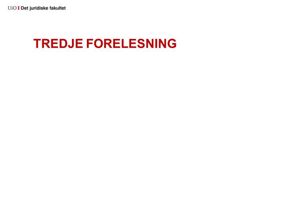 TREDJE FORELESNING