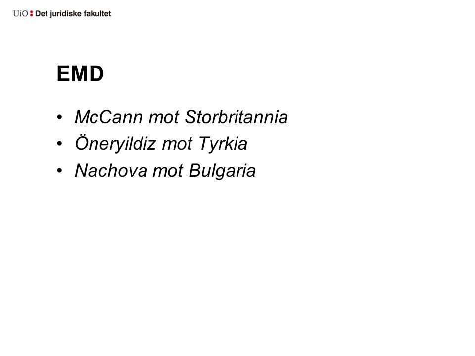 EMD McCann mot Storbritannia Öneryildiz mot Tyrkia