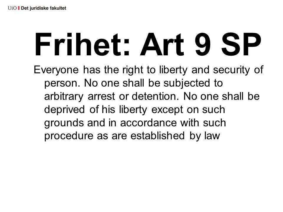 Frihet: Art 9 SP