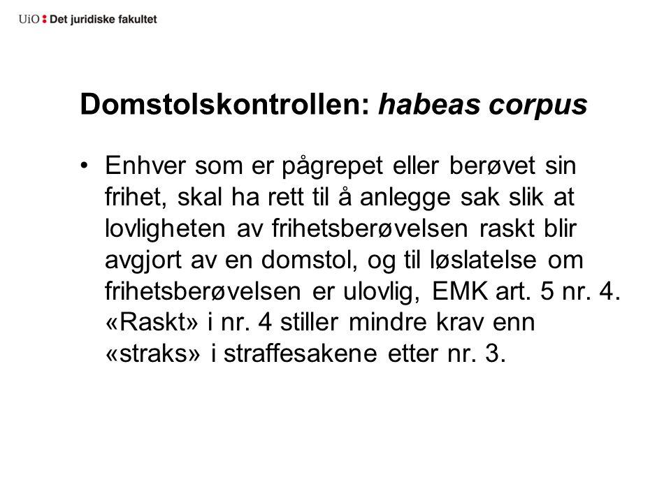 Domstolskontrollen: habeas corpus