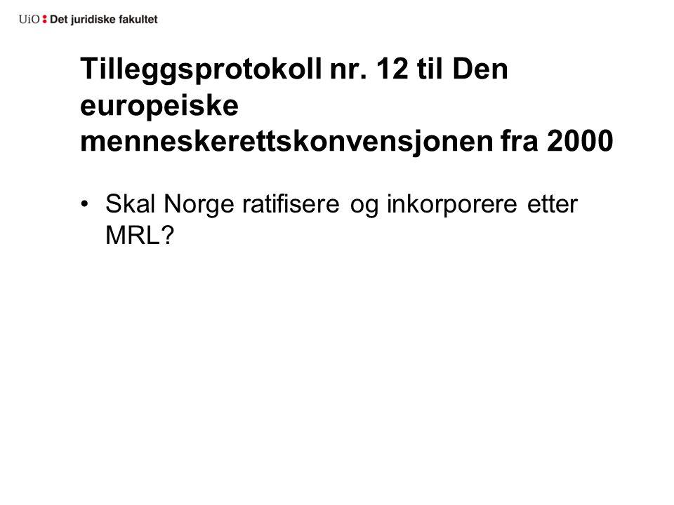 Tilleggsprotokoll nr. 12 til Den europeiske menneskerettskonvensjonen fra 2000