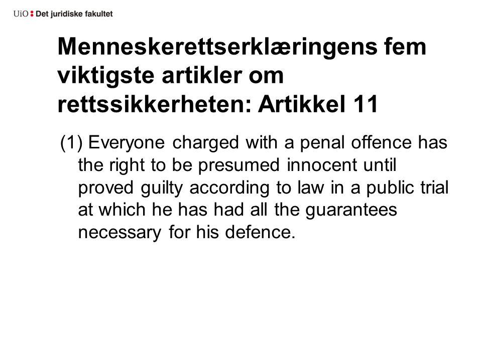 Menneskerettserklæringens fem viktigste artikler om rettssikkerheten: Artikkel 11