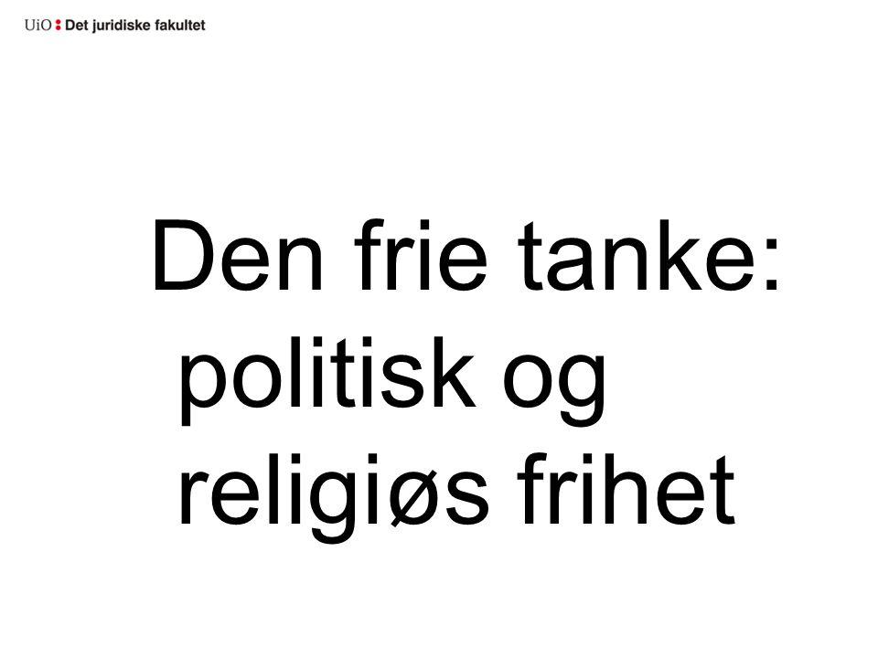 Den frie tanke: politisk og religiøs frihet