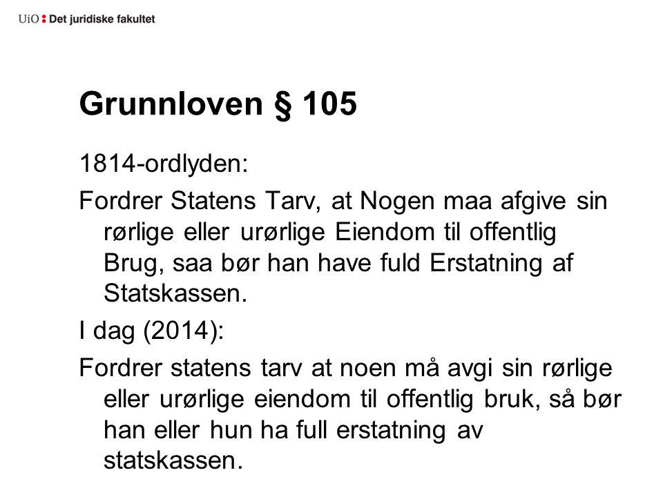 Grunnloven § 105 1814-ordlyden: