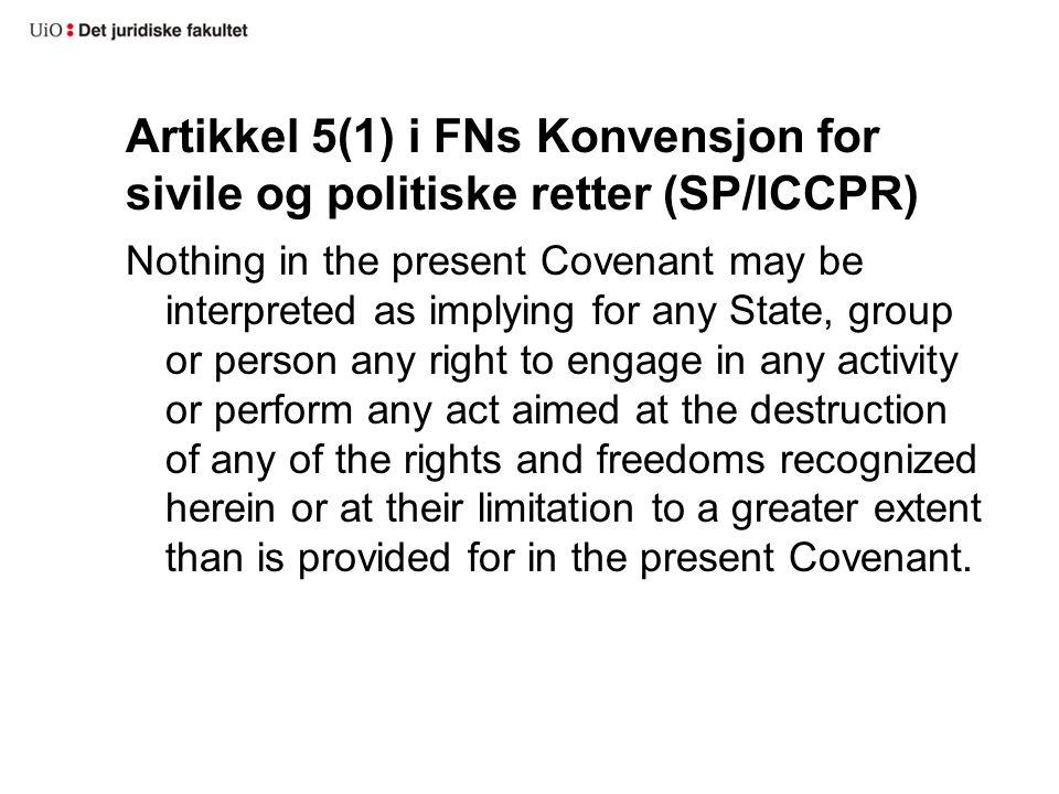 Artikkel 5(1) i FNs Konvensjon for sivile og politiske retter (SP/ICCPR)