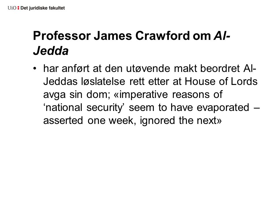 Professor James Crawford om Al-Jedda