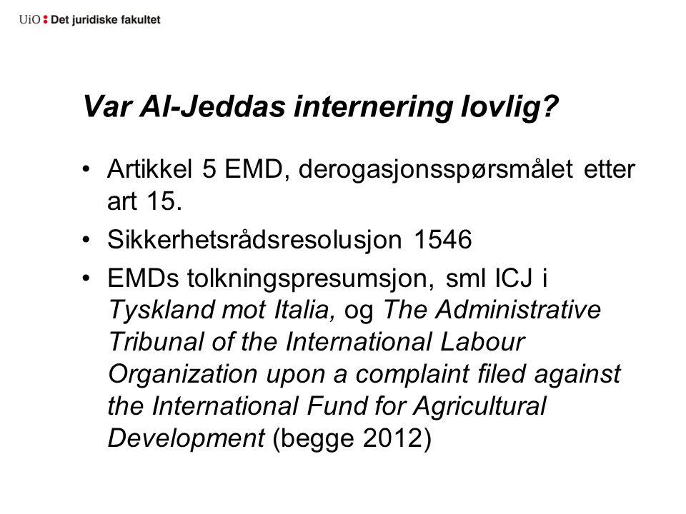 Var Al-Jeddas internering lovlig
